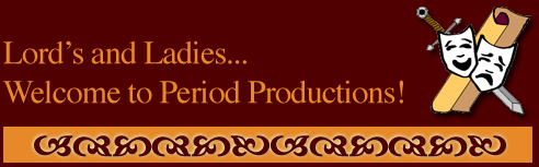 Welcome to Period Productions